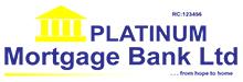 Platinum Mortgage Bank Ltd